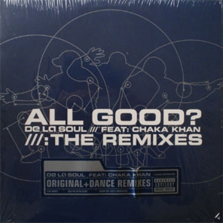 De La Soul ‎– All Good? (The Remixes)