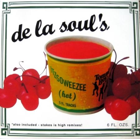 De La Soul – Itzsoweezee (Hot)