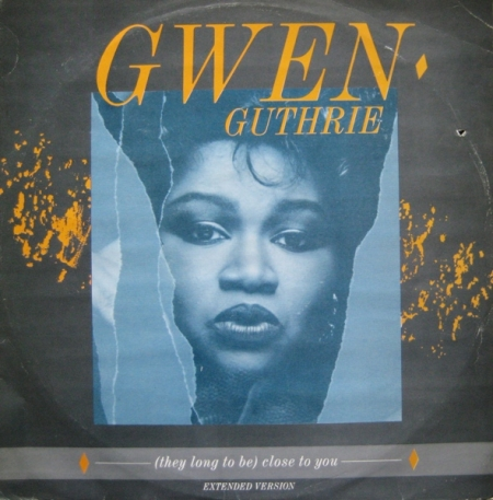 Gwen Guthrie - (They Long To Be ) Close To You