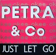 Petra & Co ‎– Just Let Go / Laat Je Gaan