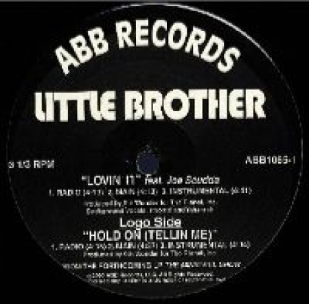 Little Brother – Lovin' It / Hold On (Tellin Me)