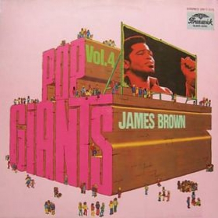 James Brown ‎– Pop Giants Vol. 4