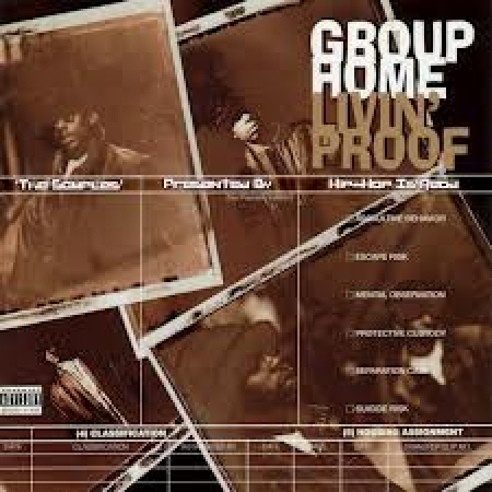 Group Home ‎– Livin' Proof