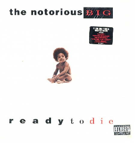 The Notorious B.I.G ‎– Ready To Die