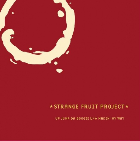 Strange Fruit Project - Up Jump Da Boogie