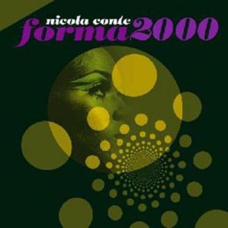 Nicola Conte – Forma 2000