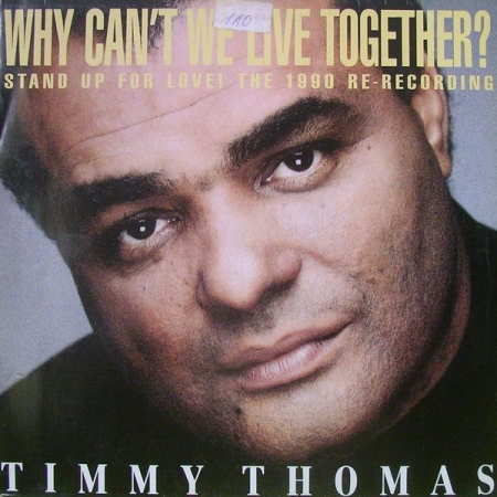 Timmy Thomas ‎– Why Can't We Live Together? (Stand Up For Love! The 1990 Re-Recording)
