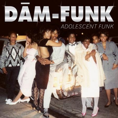 Dâm-Funk* – Adolescent Funk (Lacrado)