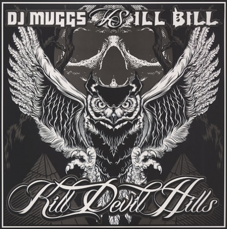 DJ Muggs vs Ill Bill ‎– Kill Devil Hills