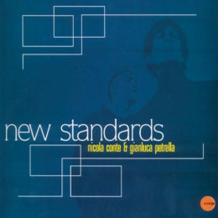 Nicola Conte & Gianluca Petrella – New Standards