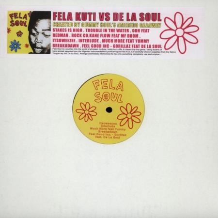 Fela Kuti Vs De La Soul - Fela Soul