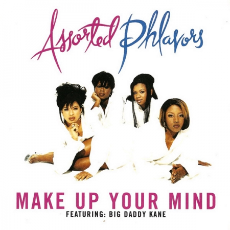 Assorted Phlavors ‎– Make Up Your Mind