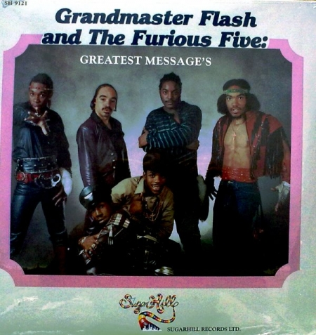 Grandmaster Flash & The Furious Five – Greatest Messages