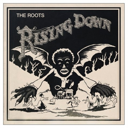 The Roots ‎– Rising Down