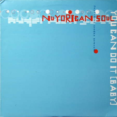 Nuyorican Soul Feat. George Benson – You Can Do It (Baby)