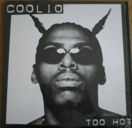 Coolio ‎– Too Hot