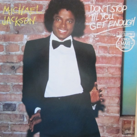 Michael Jackson ‎– Don't Stop 'Til You Get Enough