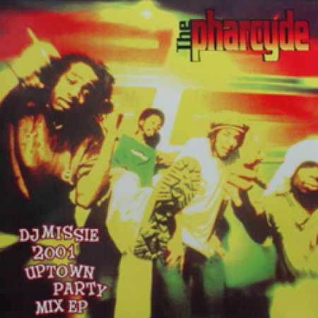 The Pharcyde- DJ Missie 2001 Uptown Party Mix