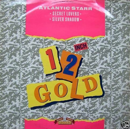 Atlantic Starr - Secret Lovers / Silver Shadow