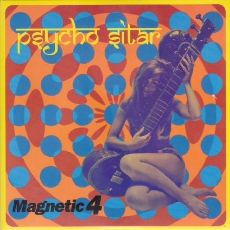 Magnetic 4 - Psycho Sitar