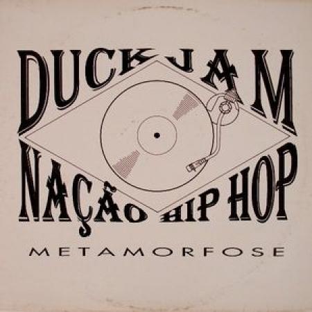 Duck Jam & Nação Hip Hop - Metamorfose