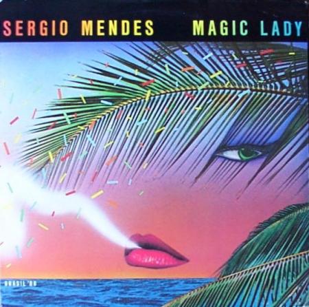 Sergio Mendes Brasil – Magic Lady