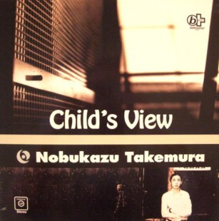 Nobukazu Takemura ‎– Child's View