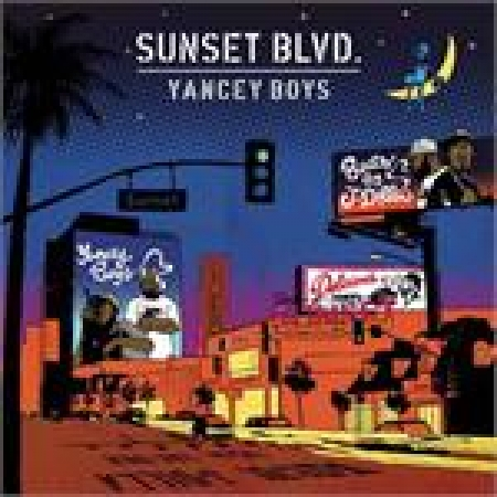 Yancey Boys ‎– Sunset Blvd