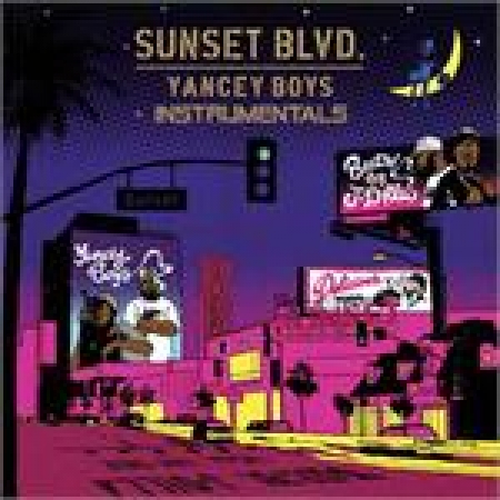 Yancey Boys ‎– Sunset Blvd. Instrumentals