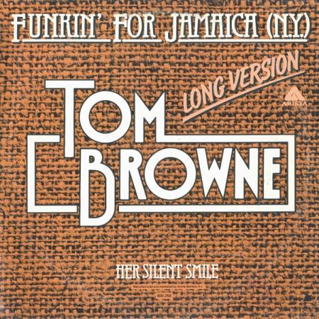 Tom Browne – Funkin' For Jamaica (N.Y.) (Long Version)
