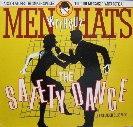 Men Without Hats – The Safety Dance (Extended Club Mix)