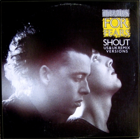 Tears For Fears ‎– Shout