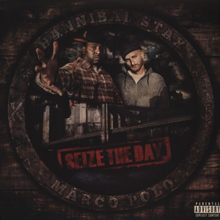 Hannibal Stax & Marco Polo – Seize The Day