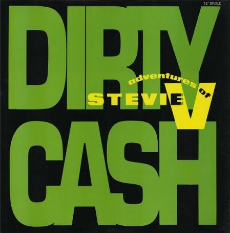 Adventures Of Stevie V– Dirty Cash (Money Talks)