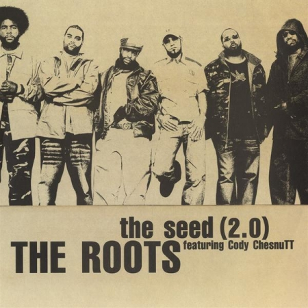 The Roots Feat. Cody ChesnuTT ‎– The Seed (2.0)