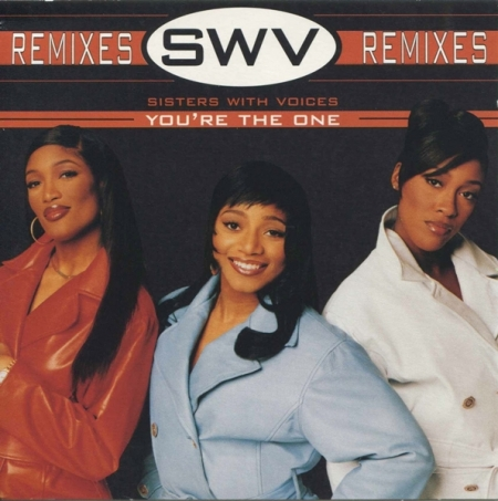 SWV – You're The One (Remixes)