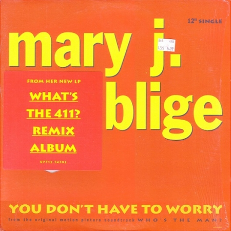 Mary J Blige – You Dont Have To Worry
