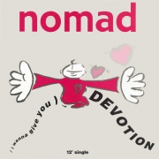 Nomad - (I Wanna Give You) Devotion