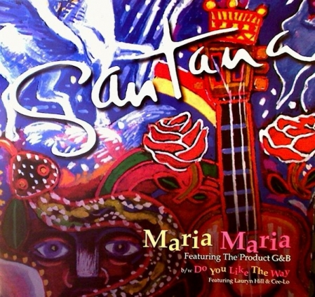 Santana - Maria Maria / Do You Like The Way