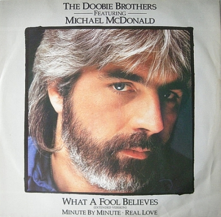 The Doobie Brothers, Featuring Michael McDonald - What A Fool Believes