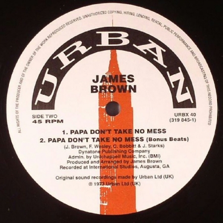 James Brown - Don't Tell It / Papa Don't Take No Mess