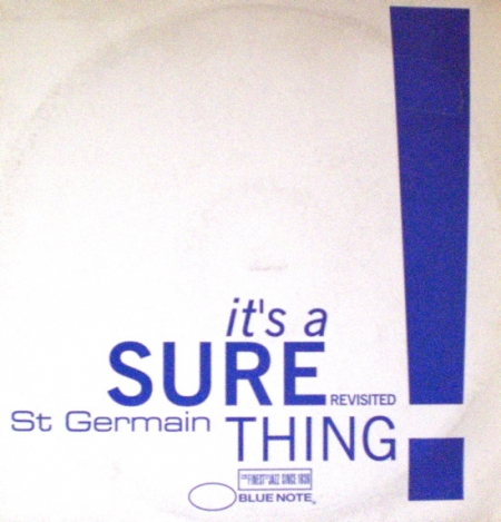 St Germain ‎– It's A Sure Thing Revisited
