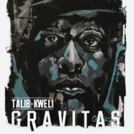 Talib Kweli – Gravitas