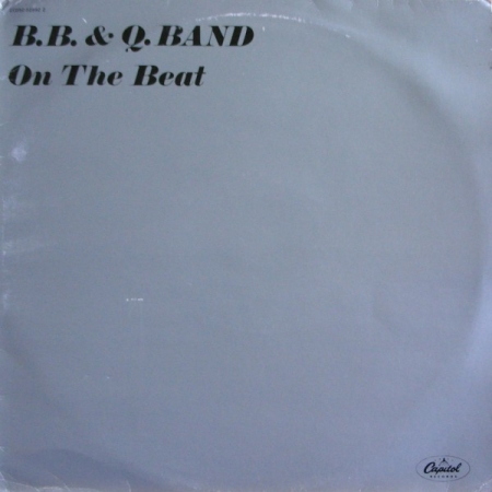 B.B. & Q. Band* ‎– On The Beat