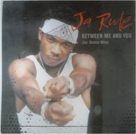 Ja Rule ‎– Between Me And You