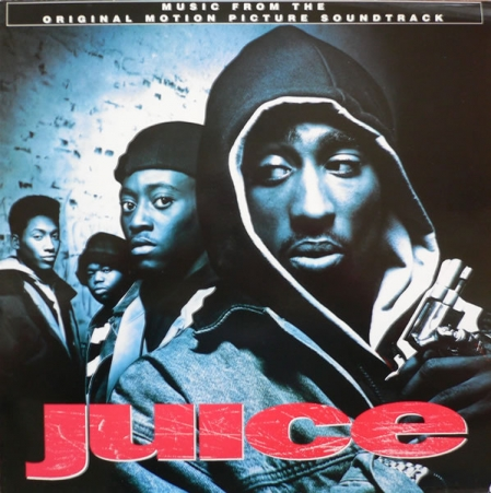 Juice (Original Motion Picture Soundtrack)