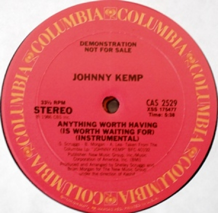Johnny Kemp - Anything Worth Having (Is Worth Waiting For)