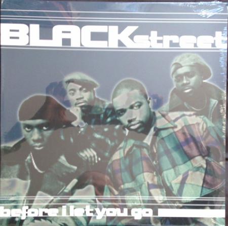 Blackstreet – Before I Let You Go