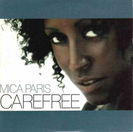Mica Paris – Carefree