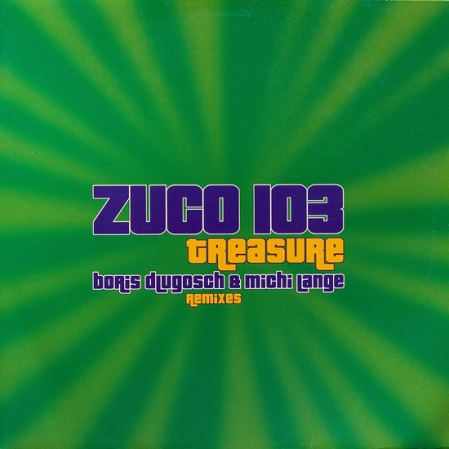Zuco 103 - Treasure (Boris Dlugosch & Michi Lange Remixes)